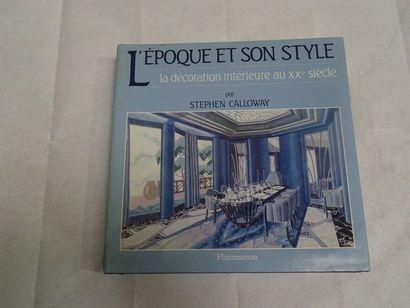 «L'époque et son style: La décoration intérieure...