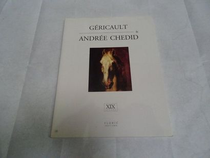 «Géricault & Andrée Chedid», Andrée Chedid;...