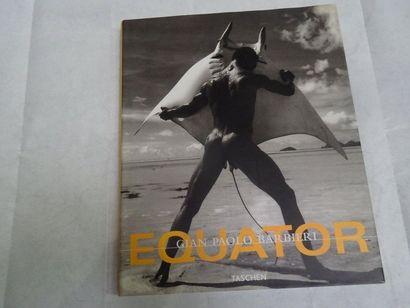 «Equator», Gian Paolo Barbiri; Ed. Taschen,...