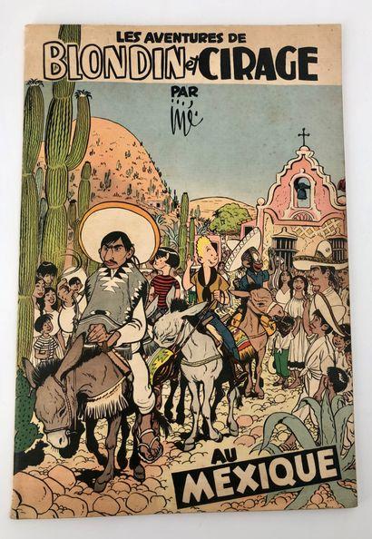 Blondin et Cirage au Mexique: Edition originale,...