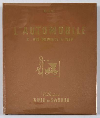 L'automobile, des origines à 1900: Album...