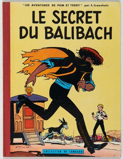 Pom et Teddy - Le secret du Balibach: Edition...