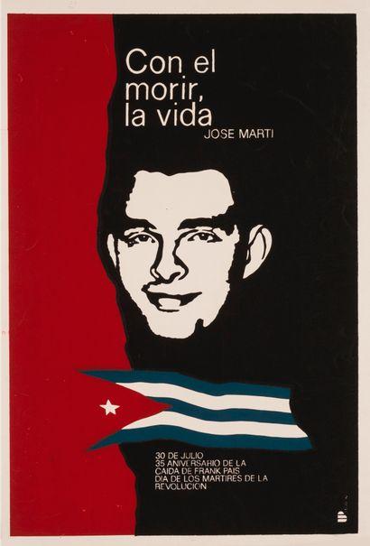 PROPAGANDE CUBAINE. Con el Morir, la vida....