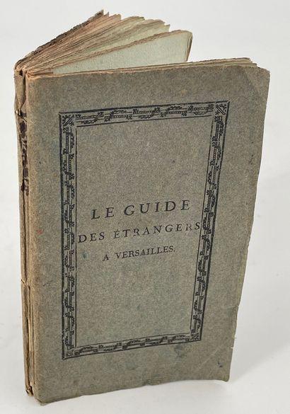 Almanach de Versailles, ou le guide des étrangers...
