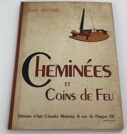 Jean ROYERE, Cheminées et coins du feu, Editions...