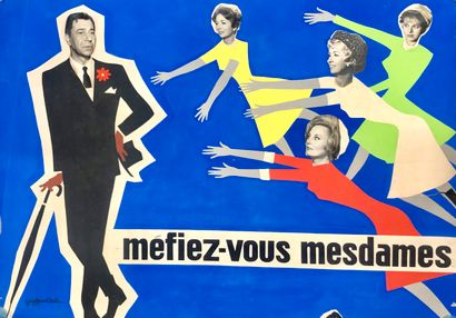 MEFIEZ VOUS MESDAMES !  André Hunebelle,...