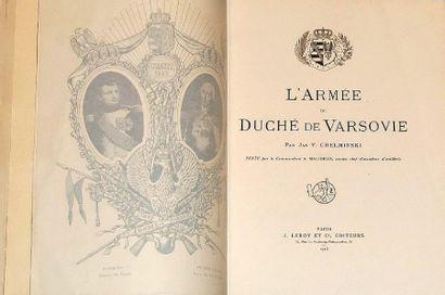 CHELMINSKI (Jan V.) L'armée du duché de Varsovie. Texte par le Cdt. Malibran. Paris,...