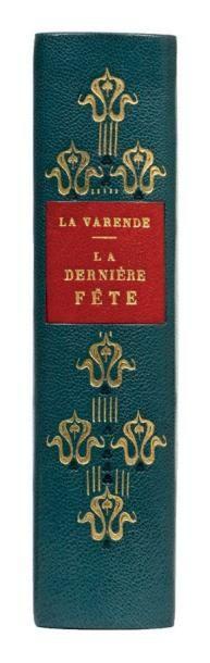LA DERNIERE FETE: Flammarion Paris 1953....
