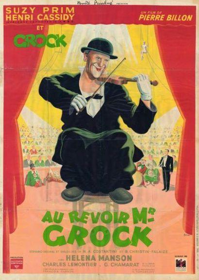 AU REVOIR MONSIEUR GROCK Pierre BILLON -...