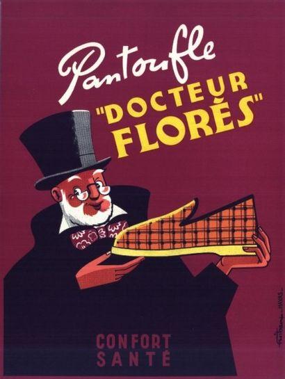 PANTOUFLES DOCTEUR FLORES Affiche roulée...