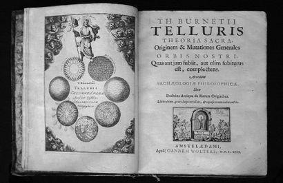 BURNETII (Th.). - Telluris Theoria sacra orbis nostri..