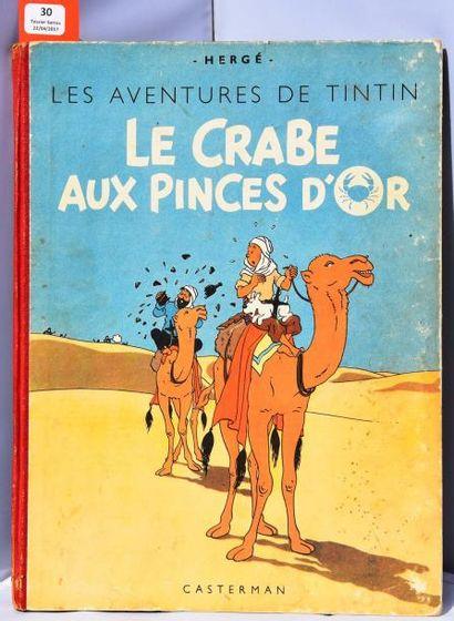«Le Crabe aux Pinces d'Or». Casterman 1947,...