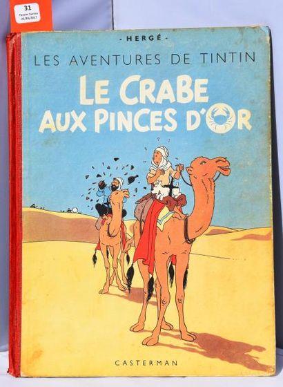 «Le Crabe aux Pinces d'Or». Casterman 1948,...
