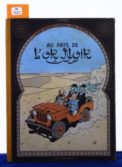 «Au Pays de l'Or Noir». Edition originale....