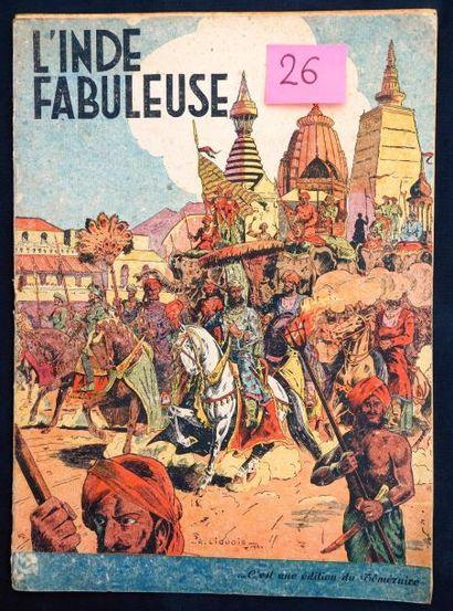 «L'Inde Fabuleuse». LIQUOIS. Rare album édité...