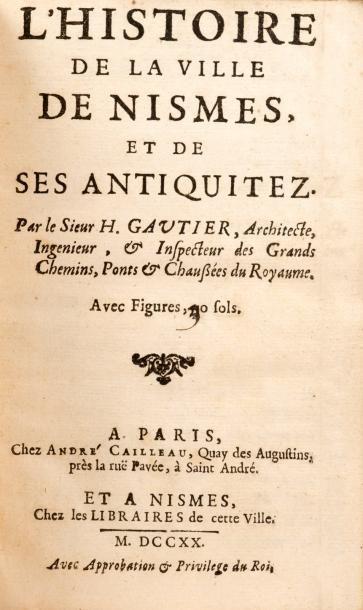 [LANGUEDOC/NÎMES]. GAUTIER (Henri). L'Histoire...