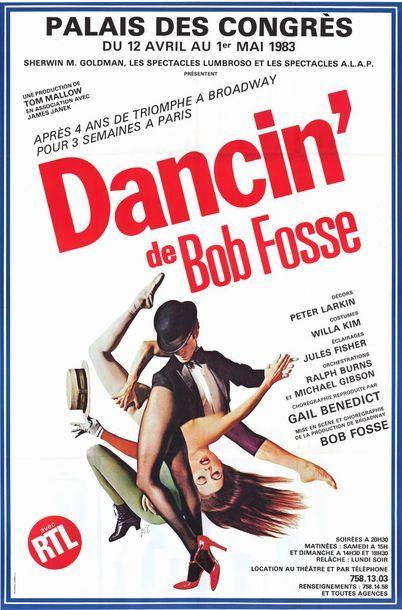 DANCIN de Bob FOSSE