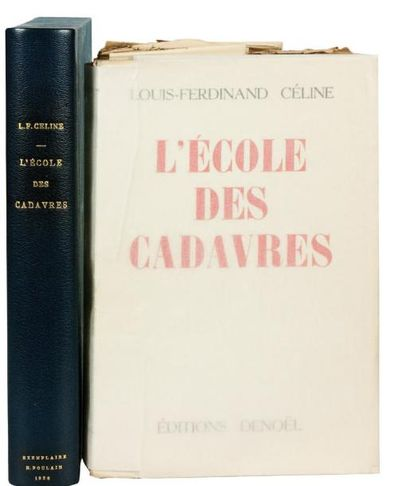 L'ECOLE DES CADAVRES. Denoël 1938. E.O. L'un...