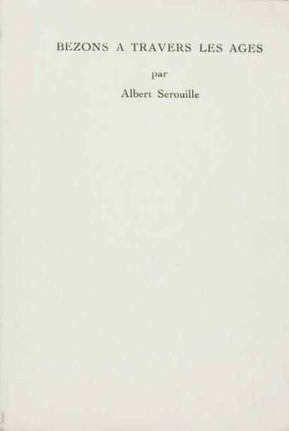 BEZONS A TRAVERS LES AGES, par Alfred Sérouille,...