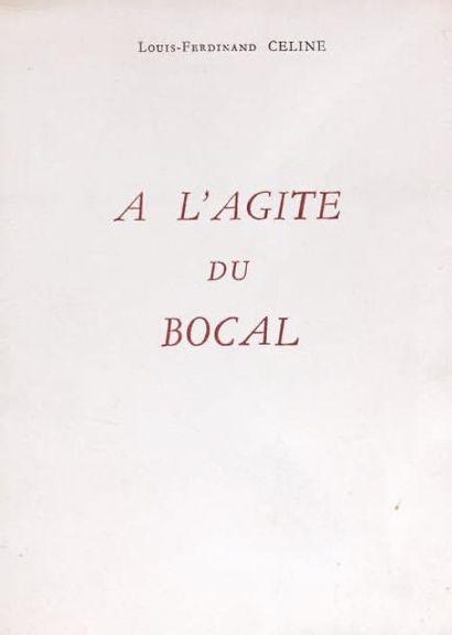 A L'AGITE DU BOCAL. Lanauve et Tartas Editeurs...