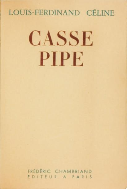 CASSE-PIPE, Editions Chambriand Paris 1949,...