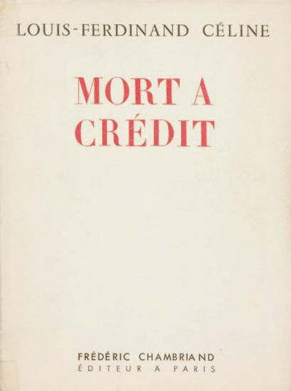 MORT A CREDIT. Editions Frédéric Chambriand...