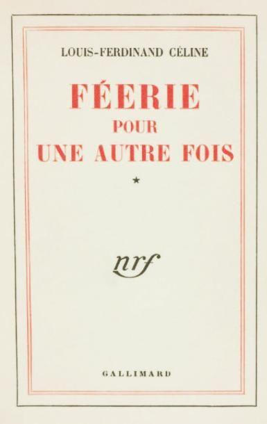 FEERIE POUR UNE AUTRE FOIS. Gallimard Paris...