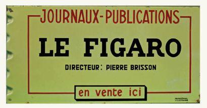PLAQUE PUBLICITAIRE DU QUOTIDIEN LE FIGARO...