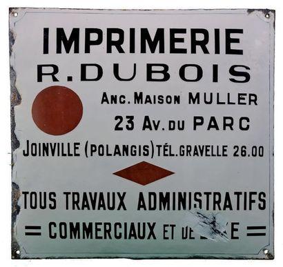 PLAQUE PUBLICITAIRE DE L'IMPRIMERIE R. DUBOIS,...