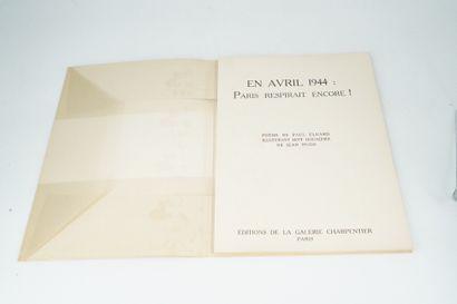 PAUL ÉLUARD. En avril 1944 : Paris respirait...
