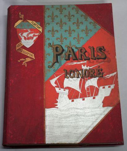 PAUL STRAUSS (1852-1942). Paris ignoré. Paris, Ancienne Maison Quantin, Librairies...