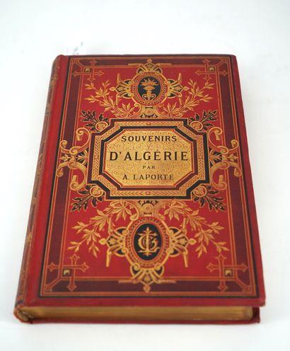 LAPORTE Albert, Souvenirs d'Algérie, Paris,...