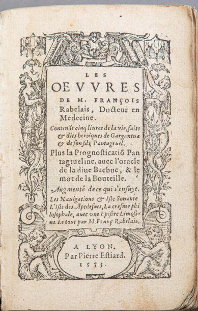 François RABELAIS. Les Oeuvres. Lyon, Pierre...