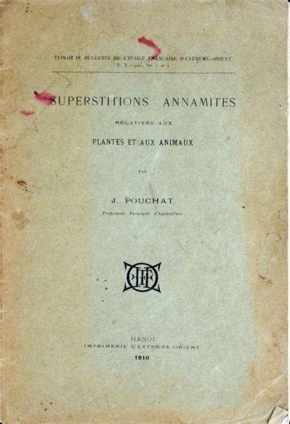 1910 Jean POUCHAT SUPERSTITIONS ANNAMITES...