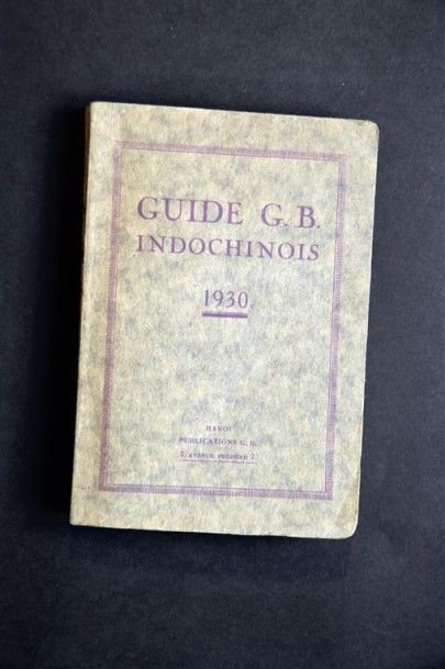 1930 Guide G.B. Indochinois 1930 Publications...