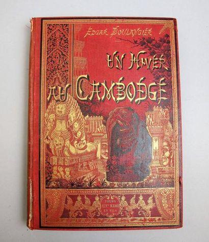 1888 BOULANGIER (Edgar). UN HIVER AU CAMBODGE....