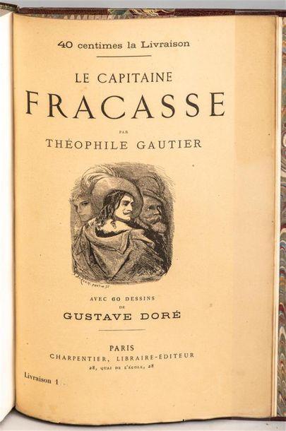 Théophile GAUTIER. Le Capitaine Fracasse....