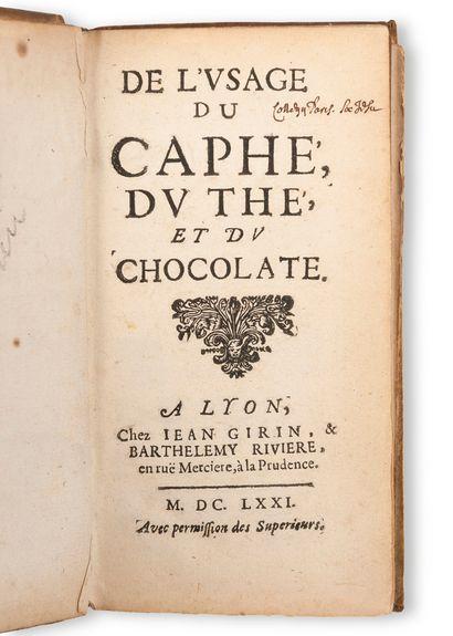 De l'usage du caphé, du thé et du chocolate...