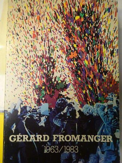 GERARD FROMANGER 1963-1983