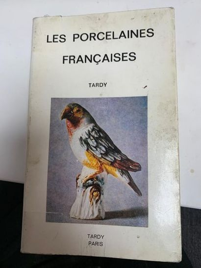 Les porcelaines françaises. Editions Tardy,...