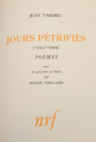 Tardieu, Jean Jours pétrifiés (1943-1944). Poèmes.  Illustrations de six gravurues...