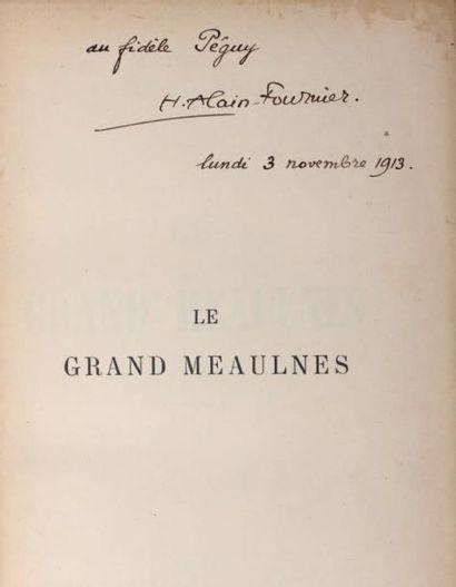 ALAIN-FOURNIER (Henri-Alban FOURNIER dit) Le Grand Meaulnes. Paris, Emile-Paul Frères,...