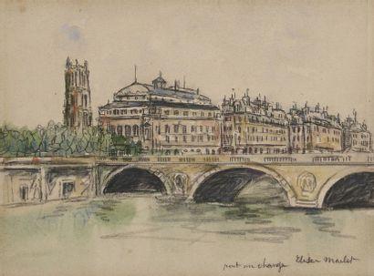 Elisée MACLET (1881-1962)  Pont au change...