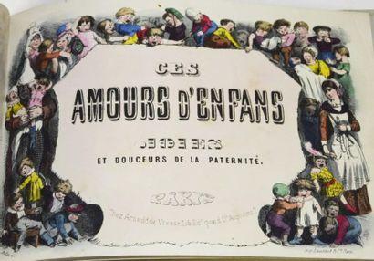 [DAUMIER (Honoré)]. Ces amours d'enfans....