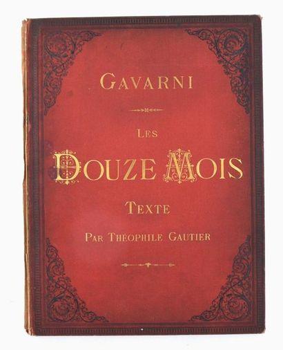 GAVARNI (Paul). Les Douze Mois. Texte par...