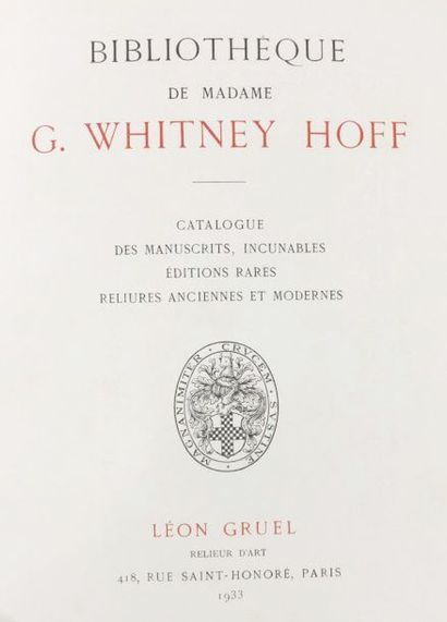 § Bibliophily - WHITNEY HOFF (Grace). Library of Mrs. G. Whitney Hoff. Catalogue...
