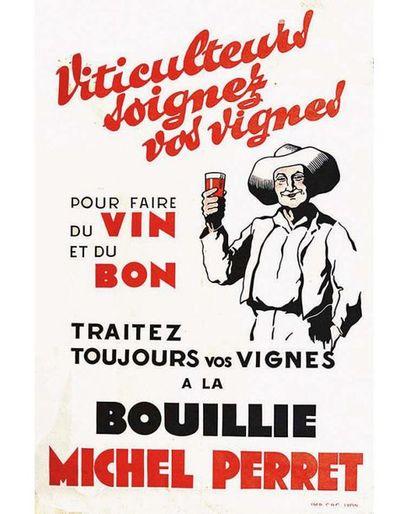 Viticulteurs Soignez Vos Vignes à La Bouillie Michel Perret vers 1930