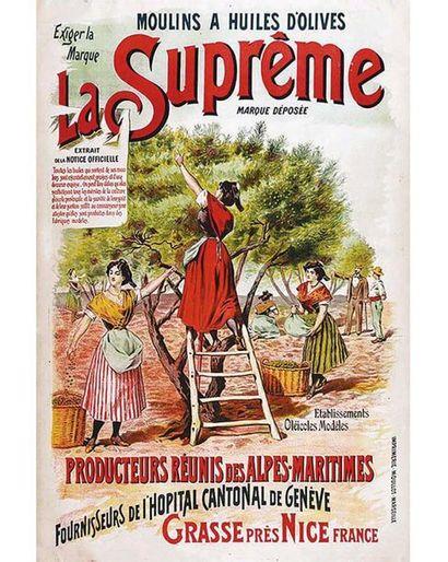 Huile d'Olive La Suprême Moulin à Huile d'Olive - Fournisseur de l'Hôpital Cantonal de Genève Rare vers 1900 Grasse (Alpes Maritimes)