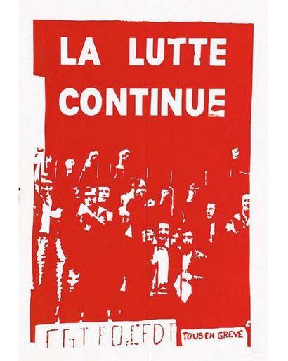 La Lutte Continue Tous en Grève Mai 68 1968
