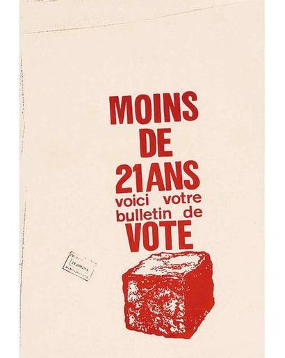 Moins de 21 ans voici votre bulletin de vote serigraphie rouge ( Pavé)  MAI 68 1968